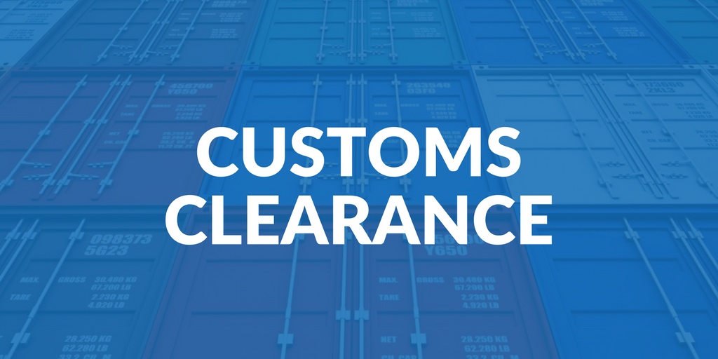 Things to know about the customs clearance process